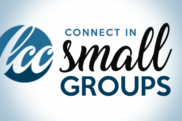 LCC Small Group Ministry