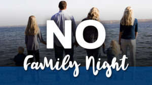No Family Night_web