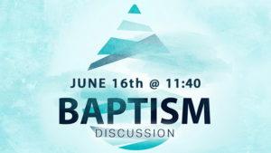 Baptism-Discuss_6-16_1140_web