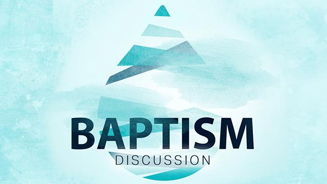 Baptism Discussion