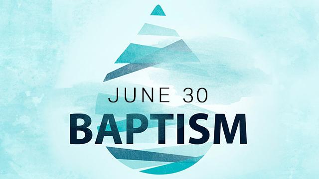 Baptism June 30