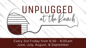 Unplugged at the Ranch
