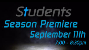 Students Season Premiere