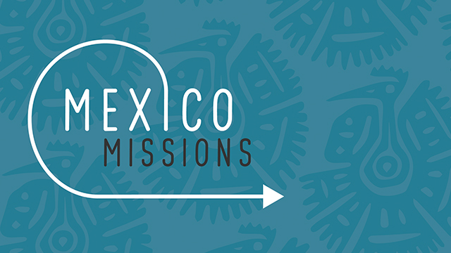 Mexico Missions