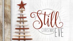 Still Christmas Eve