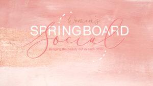 Women's Springboard Social