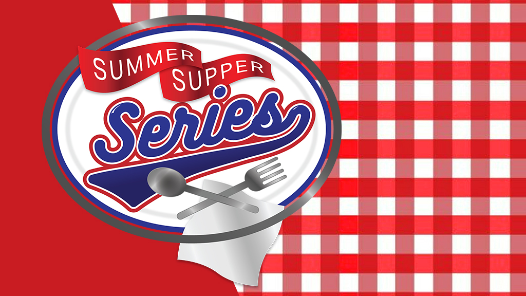 Summer Supper Series