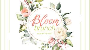 Bloom Brunch